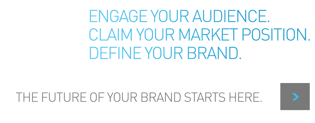 the future of your brand starts here